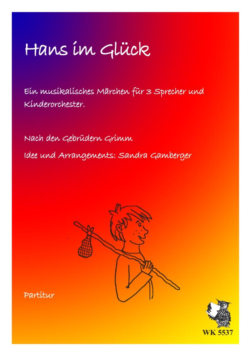 waldkauz musikverlag  hans im glück  musikalisches